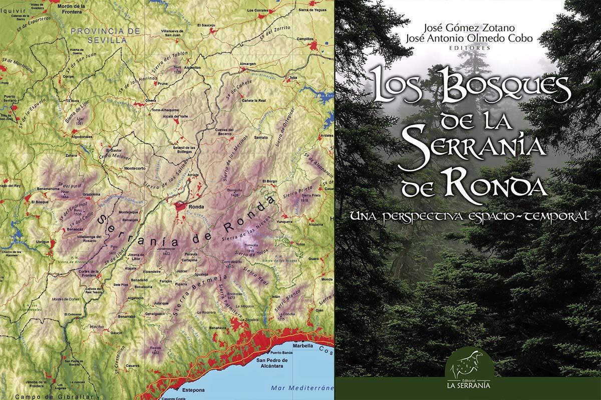 Los bosques de la Serranía de Ronda. Una perspectiva espacio-temporal